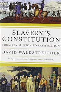 Download Slavery's Constitution: From Revolution to Ratification fb2