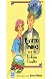 Download Blotto, Twinks and the Ex-King's Daughter fb2
