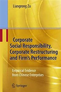 Download Corporate Social Responsibility, Corporate Restructuring and Firm's Performance: Empirical Evidence from Chinese Enterprises fb2