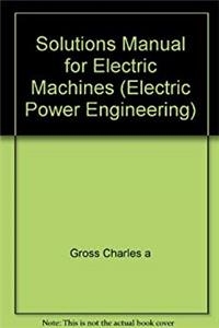 Download Solutions Manual for Electric Machines (Electric Power Engineering) fb2