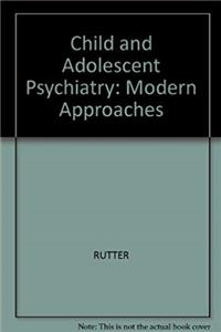 Download Child and adolescent psychiatry: Modern approaches fb2