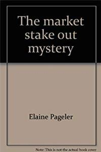 Download The market stake out mystery (The riddle street mystery series) fb2