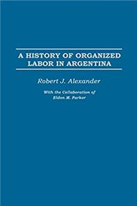 Download A History of Organized Labor in Argentina fb2