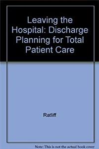 Download Leaving the Hospital: Discharge Planning for Total Patient Care fb2
