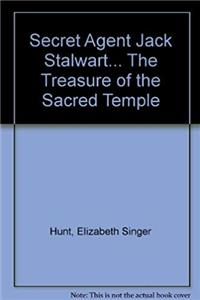 Download Secret Agent Jack Stalwart... The Treasure of the Sacred Temple (Secret Agent Jack Stalwart...) fb2