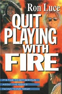 Download Quit Playing with Fire fb2