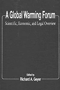 Download A Global Warming Forum: Scientific, Economic, and Legal Overview fb2
