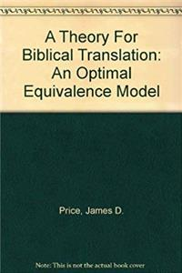 Download A Theory For Biblical Translation: An Optimal Equivalence Model fb2