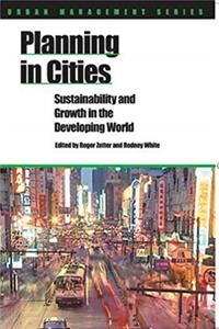 Download Planning in Cities: Sustainability and Growth in the Developing World (By 2015 more than half the world's population will be living in towns and ... students concerned with urban management.) fb2