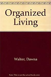 Download Organized Living - w/ Dust Jacket fb2