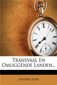 Download Transvaal En Omliggende Landen... (Dutch Edition) fb2