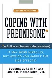 Download Coping with Prednisone,  Revised and Updated: (*and Other Cortisone-Related Medicines) fb2