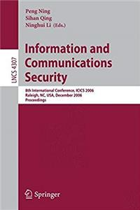 Download Information and Communications Security: 8th International Conference, ICICS 2006 Raleigh, NC, USA, December 4-7, 2006 Proceedings (Lecture Notes in Computer Science) fb2