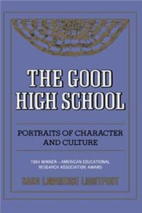 Download The Good High School: Portraits of Character and Culture fb2
