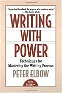 Download Writing With Power: Techniques for Mastering the Writing Process fb2