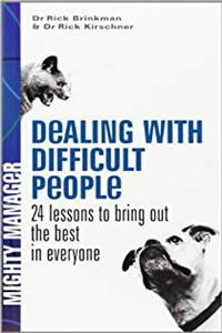 Download Dealing with Difficult People: 24 Lessons to Bring Out the Best in Everyone fb2