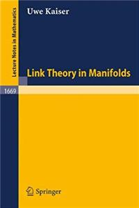 Download Link Theory in Manifolds (Lecture Notes in Mathematics, vol. 1669) fb2