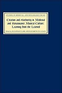 Download Citation and Authority in Medieval and Renaissance Musical Culture: Learning from the Learned. Essays in Honour of Margaret Bent (Studies in Medieval and Renaissance Music) fb2