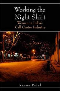 Download Working the Night Shift: Women in India's Call Center Industry fb2