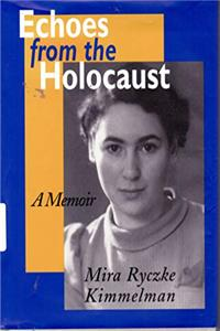 Download Echoes from the Holocaust: A Memoir fb2