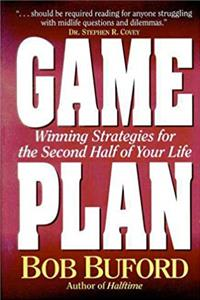 Download Game Plan: Winning Strategies for the Second Half of Your Life fb2