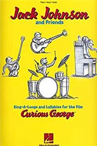 Download Jack Johnson and Friends - Sing-A-Longs and Lullabies for the Film Curious George: Piano/Vocal/Guitar fb2