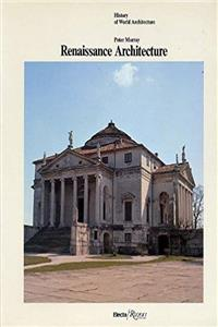 Download Renaissance Architecture (History of World Architecture) fb2