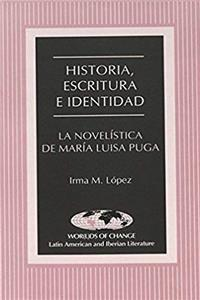 Download Historia, Escritura e Identidad: La Novelística de María Luisa Puga (Wor(l)ds of Change: Latin American and Iberian Literature) (Spanish Edition) fb2