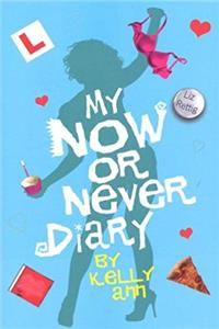 Download My Now or Never Diary (Kelly Ann's Diary) fb2