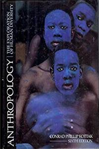 Download Anthropology: The Exploration of Human Diversity fb2