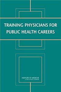 Download Training Physicians for Public Health Careers fb2