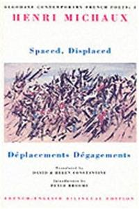 Download Spaced, Displaced / Deplacements, Degagements (Bloodaxe Contemporary French Poets) (English, French and French Edition) fb2