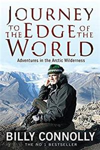 Download Journey to the Edge of the World: Adventures in the Arctic Wilderness fb2